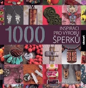 1000 inspirací pro výrobu šperků