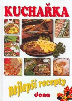 Kuchařka Nejlepší recepty - Doležalová Alena - 20x28
