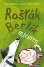 Rošťák Bertík Blechyyy!