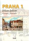 Praha 1 - Křížem krážem