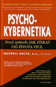 Psychokybernetika - Nový způsob, jak získat od života více