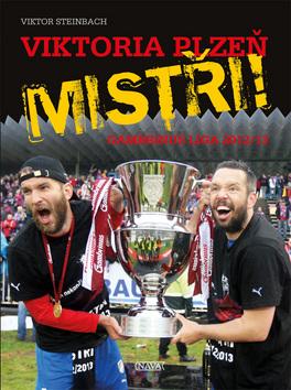 Viktoria Plzeň MISTŘI! - Steinbach Viktor - 17x24