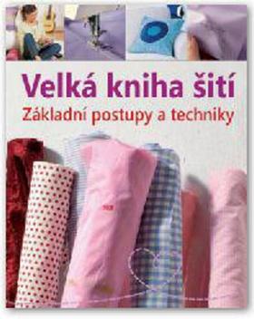 Velká kniha šití - neuveden - 22x27