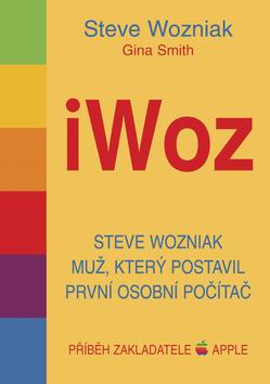iWoz - Steve Wozniak - Wozniak Steve, Smith Gina - 15x21