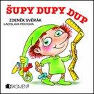 Šupy Dupy Dup - leporelo