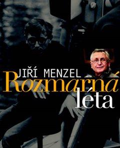 Jiří Menzel - Rozmarná léta