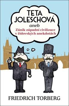 Teta Joleschová - Torberg Friedrich - 14x21