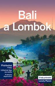 Bali a Lombok - turistický průvodce Lonely Planet v češtině