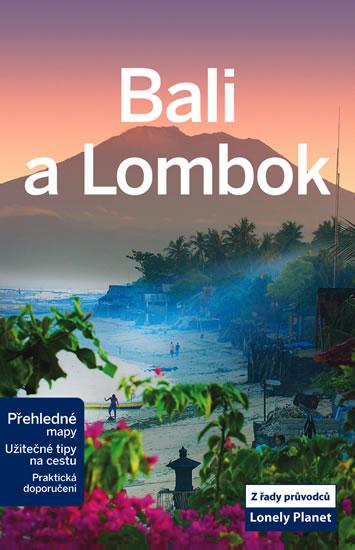 Bali a Lombok - turistický průvodce Lonely Planet v češtině - 13x20
