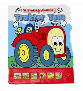 Traktor Tom - Stiskni a poslouchej!