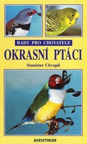 OKRASNÍ PTÁCI - RADY PRO CHOVATELE