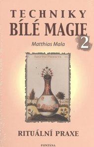 Techniky bílé magie 2
