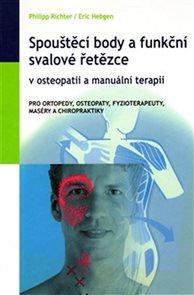 Spouštěcí body a funkční svalové řetězce v osteopatii a manuální terapii