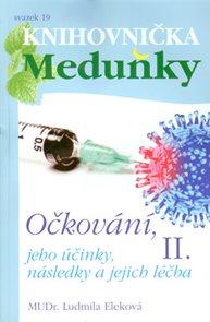 Očkování II. jeho účinky, následky a jejich léčba