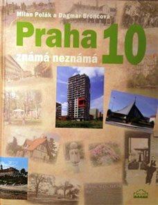 Praha 10 - Známá neznámá