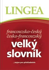 Velký slovník  francouzsko-český česko-francouzský