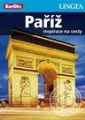 Paříž - turistický průvodce v češtině