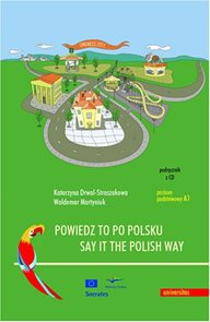 Powiedz to po polsku/Say it the Polish Way + CD