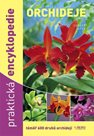 Orchideje - Praktická encyklopedie