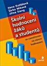 Školní hodnocení žáků a studentů se zaměřením na slovní hodnocení