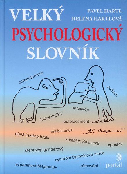 Velký psychologický slovník - Hartl P., Hartlová H. - 195x265 mm, vázaná