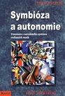 Symbióza a autonomie