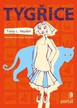 Tygřice - Hayden Torey