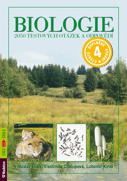 Biologie - 2000 testových otázek a odpovědí - Kincl,Chalupová,Bičík - A5, brožovaná
