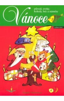 Vánoce - původ, zvyky, koledy, hry a náměty - Šottnerová Dagmar - A4, brožovaná