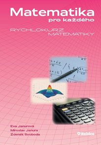 Matematika pro každého - rychlokurz matematiky