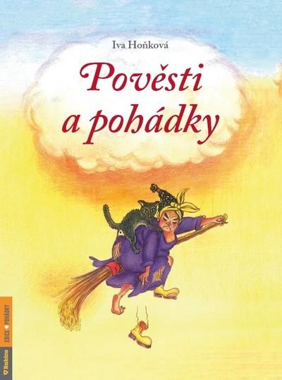 Pověsti a pohádky - Iva Hoňková - 21x30 cm