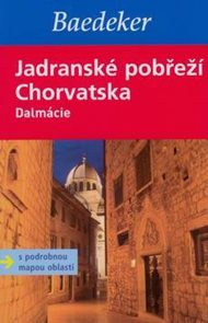 Chorvatské pobřeží - Dalmácie - průvodce Baedeker /Chorvatsko/