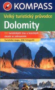 Dolomity - velký turistický průvodce - Kompass /Itálie/