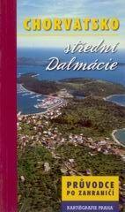 Chorvatsko - střední Dalmácie - průvodce Kartografie