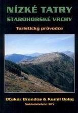 Nízké Tatry, Starohorské vrchy - turistický průvodce SKY /Slovensko/ - Brandos,Balaj - 103x148mm