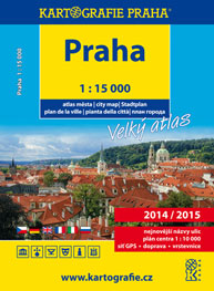 Praha - Velký atlas 1: 15 000 2014/2015
