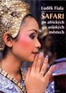 Safari po afrických a asijských městech