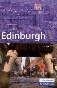 Edinburgh - průvodce Lonely Planet-Svojtka /Skotsko/