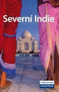Severní Indie - průvodce Lonely Planet-Svojtka