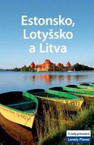 Estonsko, Lotyšsko a Litva - průvodce Lonely Planet-Svojtka - 2.vydání