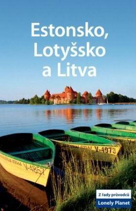 Estonsko, Lotyšsko a Litva - průvodce Lonely Planet-Svojtka - 2.vydání - 13x20 cm