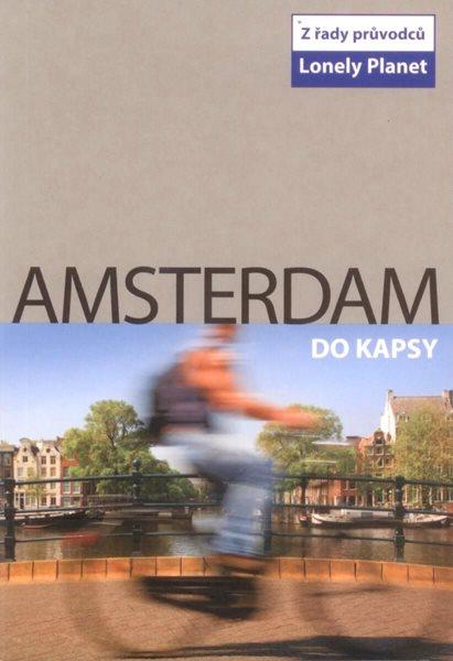 Amsterdam do kapsy - turistický průvodce Lonely Planet-Svojtka /Nizozemsko/ - 107x132 mm, paperback