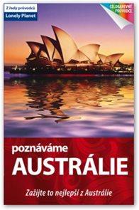 Austrálie - průvodce Loney Planet-Svojtka