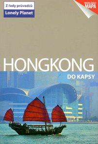 Hongkong do kapsy - průvodce Lonely Planet-Svojtka /Čína/