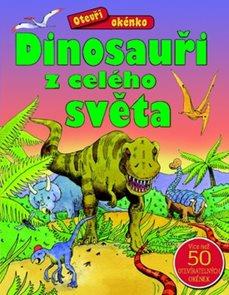 Otevři okénko ? Dinosauři z celého světa