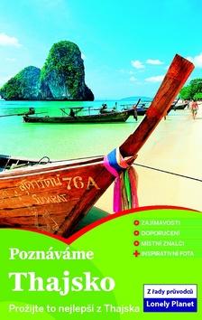 Poznáváme Thajsko - průvodce Lonely Planet - 13x20