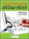 Škola kreslení stínování - krajina a zátiší