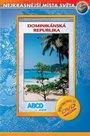 DVD Dominikánská republika - turistický videoprůvodce (56 min.)