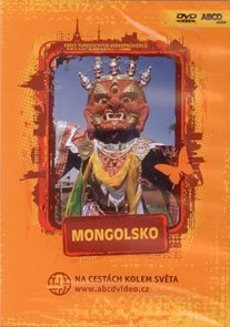 Mongolsko - turistický videoprůvodce (76 min) /Mongolsko/