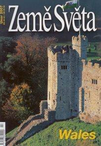 Wales - časopis Země Světa - vydání 2-2007